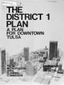The District 1 Plan: A Plan For Downtown Tulsa